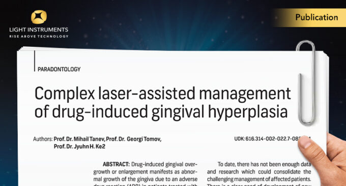 Complex Laser-Assisted Management Of Drug-Induced Gingival Hyperplasia